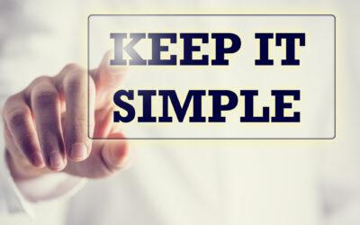Apprendre à se simplifier la vie !